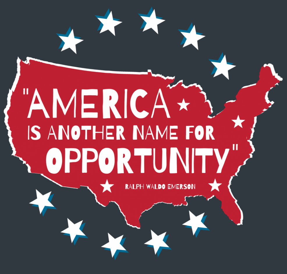 America Is Another Name for Opportunity